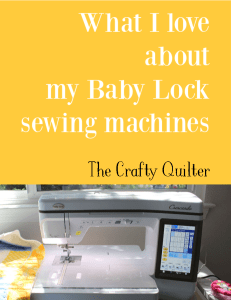 What I love about my Baby Lock Sewing Machines