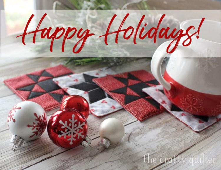 Happy Holidays from Julie at The Crafty Quilter!