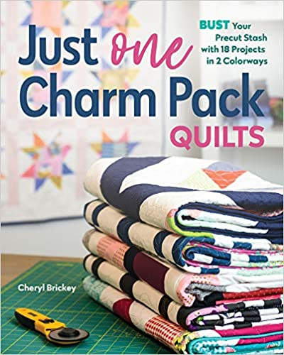 Just One Charm Pack Quilts by Cheryl Brickey for C&T Publishing