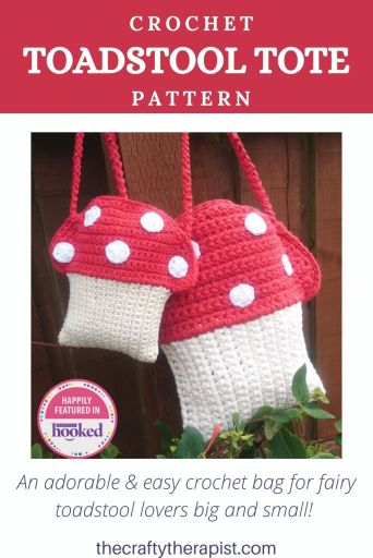 Toadstool Tote crochet bag pattern (Pinterest Graphic) - by The Crafty Therapist