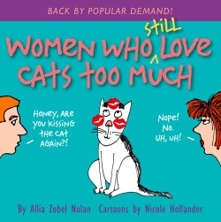 """Women Who Still Love Cats Too Much"" by Allia Zobel Nolan"