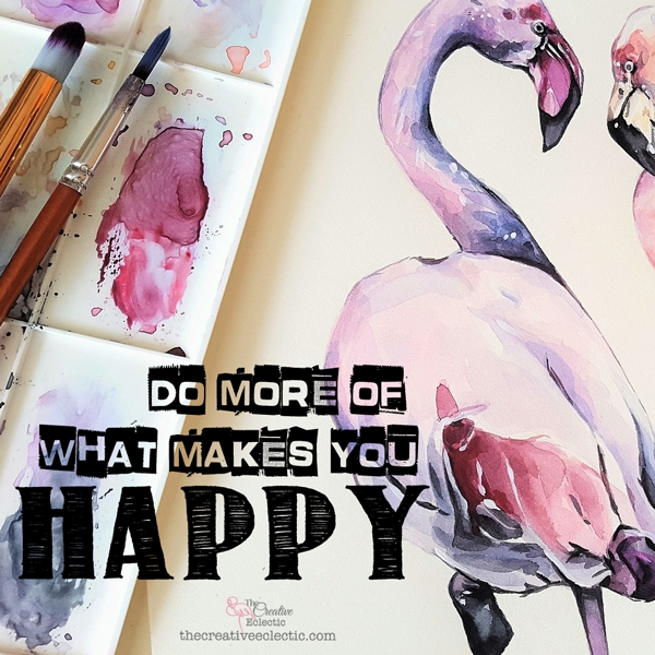 """DO MORE OF WHAT MAKES YOU HAPPY"" The desire to create is one of the deepest longings of the soul - Discover the importance and value or art as explained by The Creative Eclectic #art #create #benefitsofcraft #arttherapy #calledtocreate #domoreofwhatmakesyouhappy #happy #createhappiness"