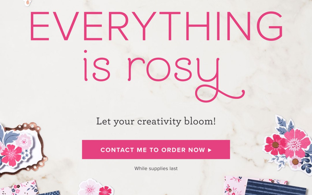Everything is Rosy – New product release