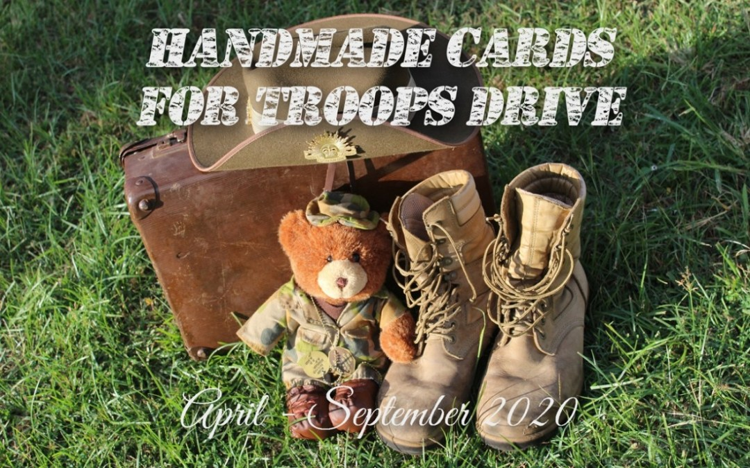 Calling all card makers…Cards for Troops is back