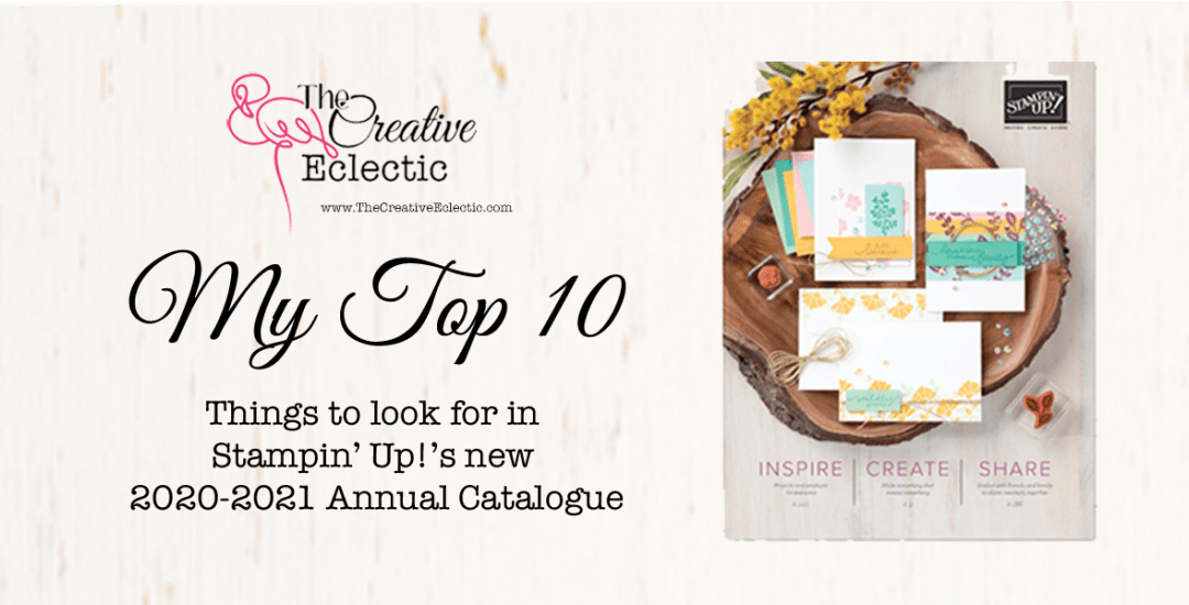 Stampin' Up! Catalogue 2020-2021 Top 10!