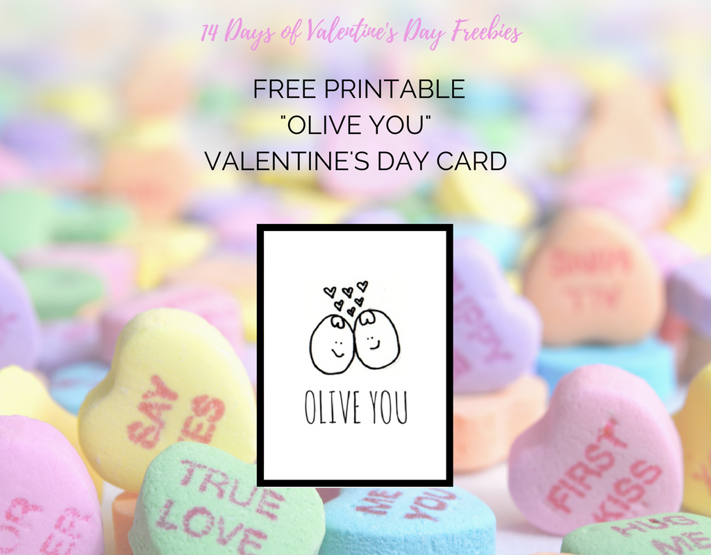 """Olive You"" Printable Card!"