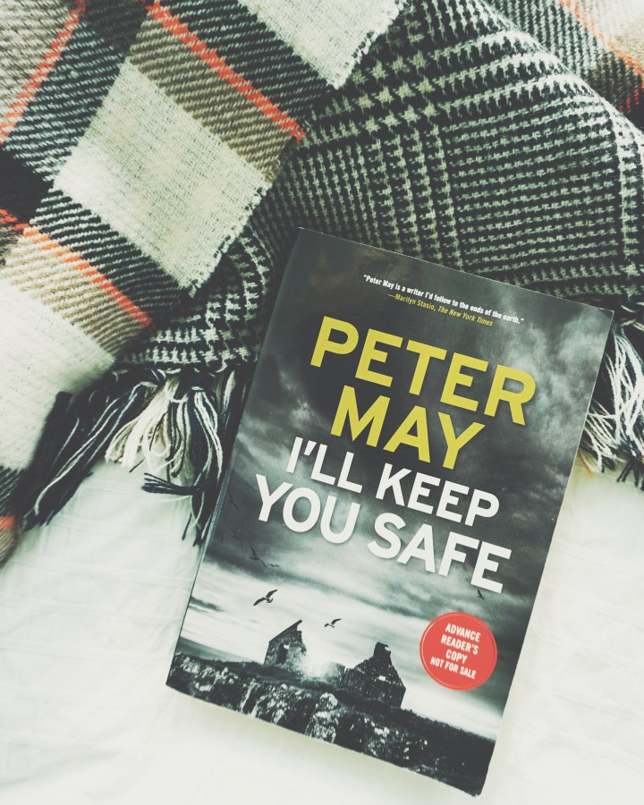 REVIEW: I'll Keep You Safe by Peter May