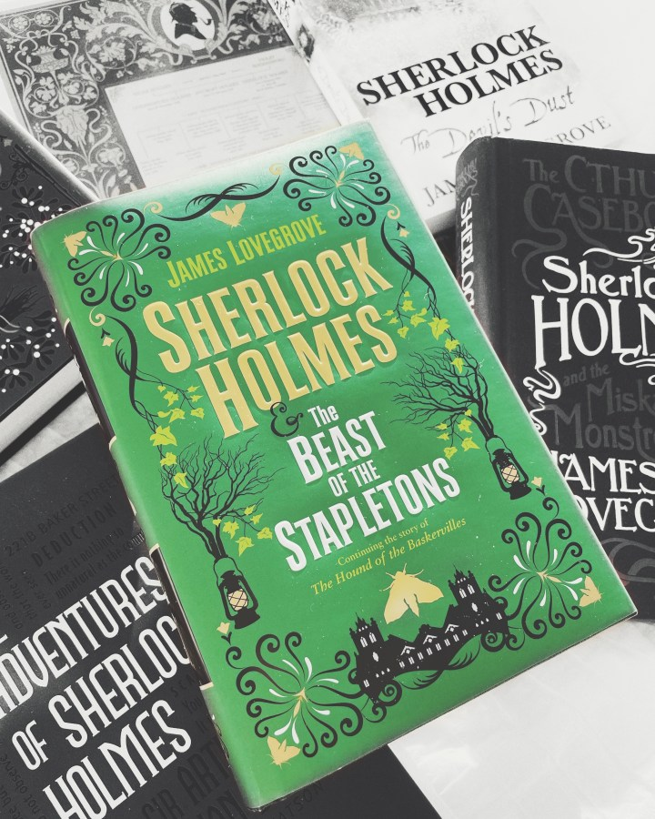 REVIEW: Sherlock Holmes and the Beast of the Stapletons by James Lovegrove