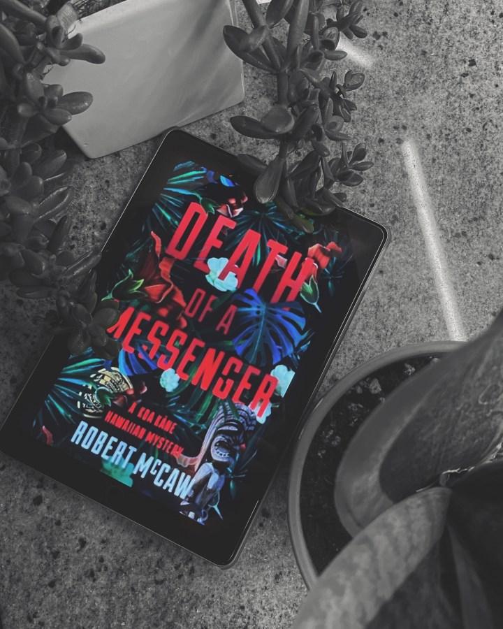 REVIEW: Death of a Messenger by Robert B McCaw (Koa Kane Hawaiian Mysteries #1)