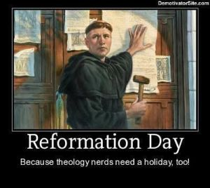 Reformation Day - Nerds