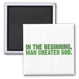 in_the_beginning_man_created_god_square_magnet-r59cf1b2af78c4b4b8352f4493c593783_x7j3u_8byvr_324