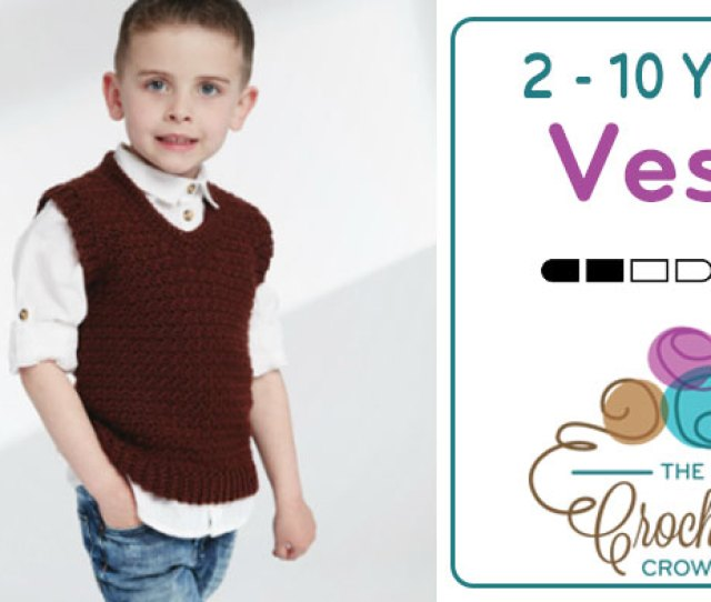 Crochet Toddler To  Years Old Vest