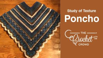 Crochet Study of Texture Poncho