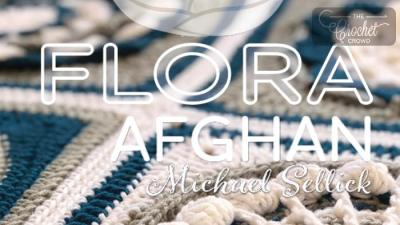 Crochet Along: Flora Afghan + Tutorials