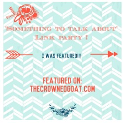 TheCrownedGoat Something to Talk About Link Party 29 LinkParty