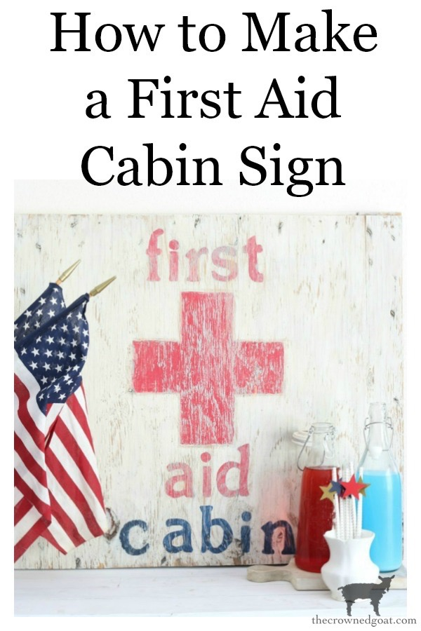 How-to-Make-a-First-Aid-Cabin-Sign-The-Crowned-Goat-12 How to Make a First Aid Cabin Sign Crafts DIY Summer
