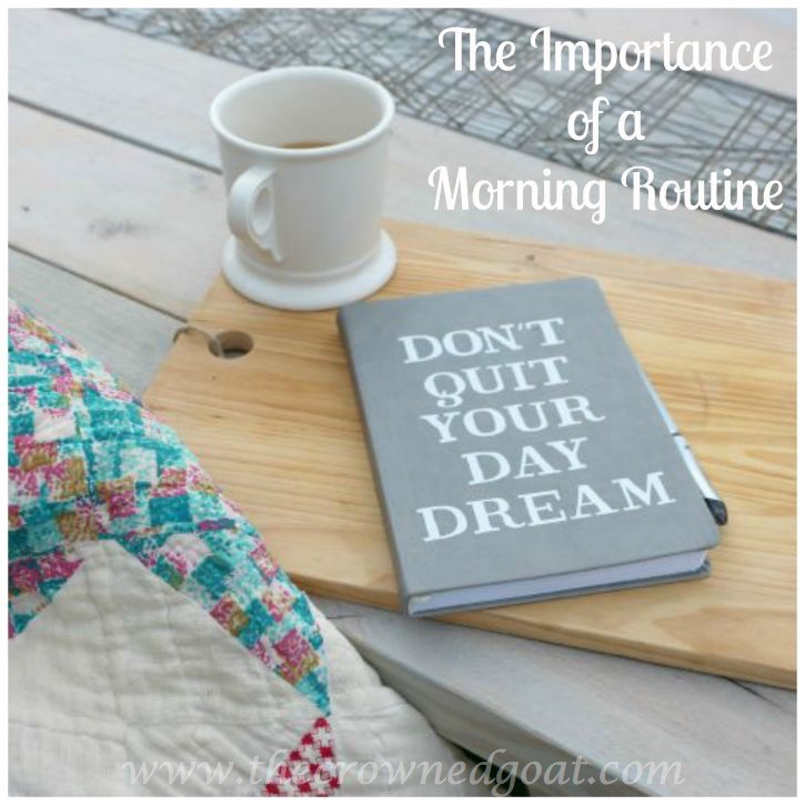 The Importance of a Morning Routine Pinnable