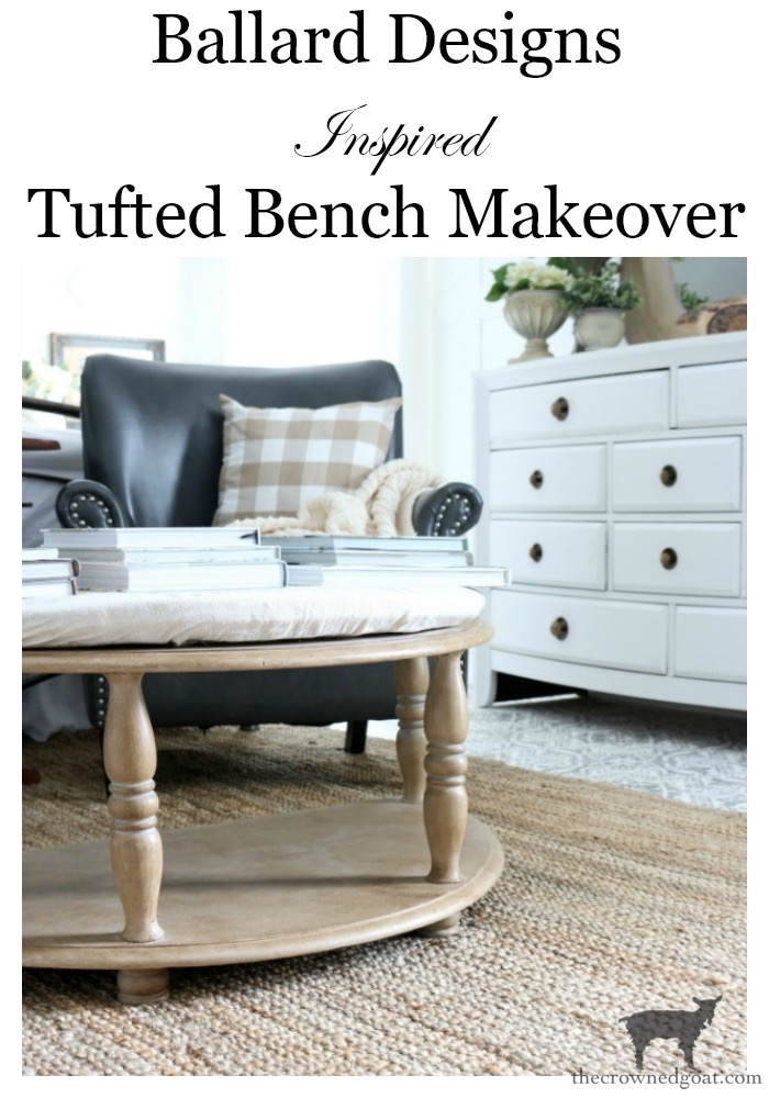 Ballard-Designs-Hack-Tufted-Bench-Makeover-The-Crowned-Goat-27 Ballard Designs Hack: Tufted Bench Makeover Decorating DIY One_Room_Challenge Painted Furniture