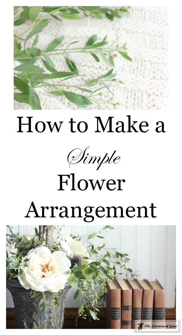 create-a-simple-flower-arrangement-the-crowned-goat-1 How to Create a Simple Flower Arrangement Back to Basic Decorating DIY