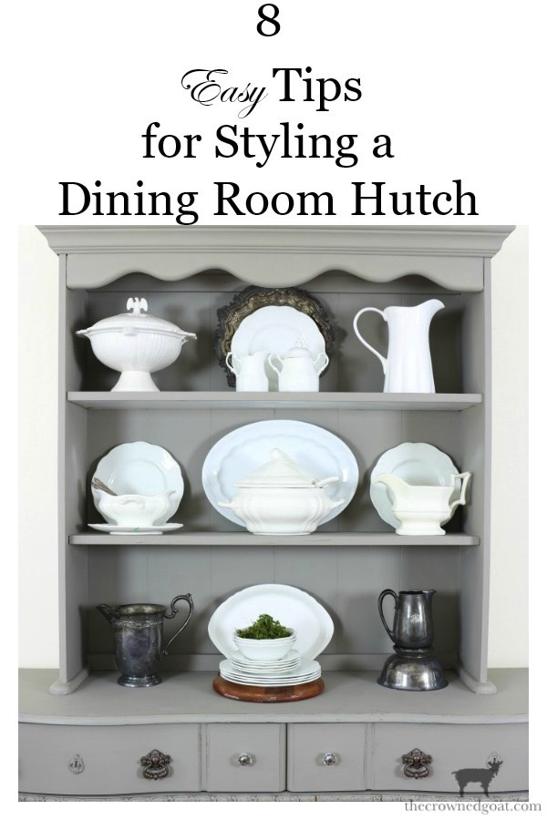 Tips-for-Styling-a-Dining-Room-Hutch-The-Crowned-Goat-19 Eight Easy Tips for Styling a Dining Room Hutch Decorating Loblolly_Manor