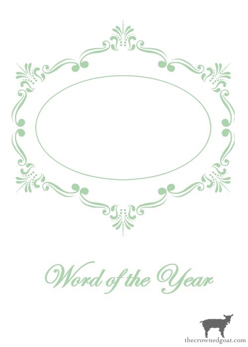 Word-of-the-Year-Printable-Green-The-Crowned-Goat-14 Word of the Year & Free Printables Heart Stuff Organization