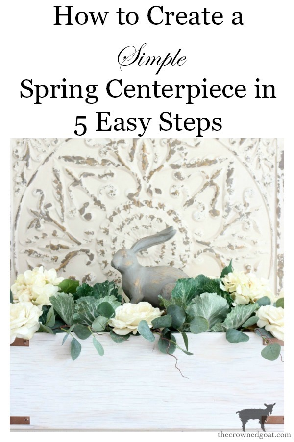 How-to-Make-a-Simple-Spring-Centerpiece-The-Crowned-Goat-19 How to Make a Simple Spring Centerpiece Decorating DIY Holidays Spring