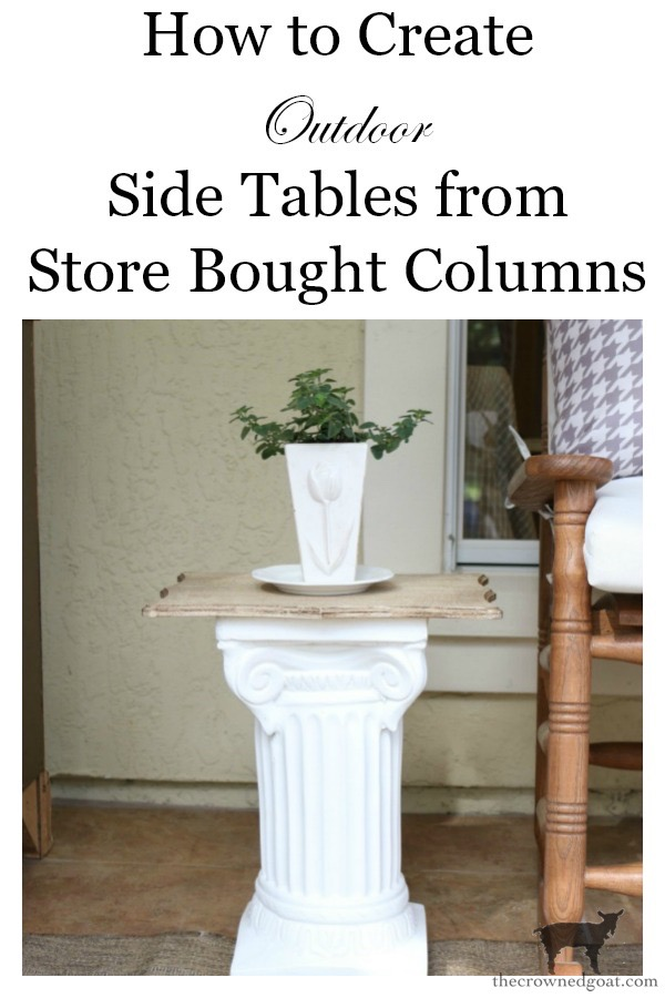 Make-Side-Tables-From-Columns-The-Crowned-Goat-17 Bliss Barracks Lanai Makeover: Side Tables from Columns Decorating DIY Painted Furniture