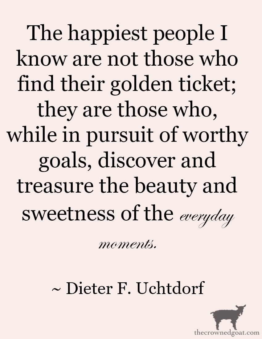 Dieter-Uchtdorf-Quote-The-Crowned-Goat-7 From the Front Porch From the Front Porch