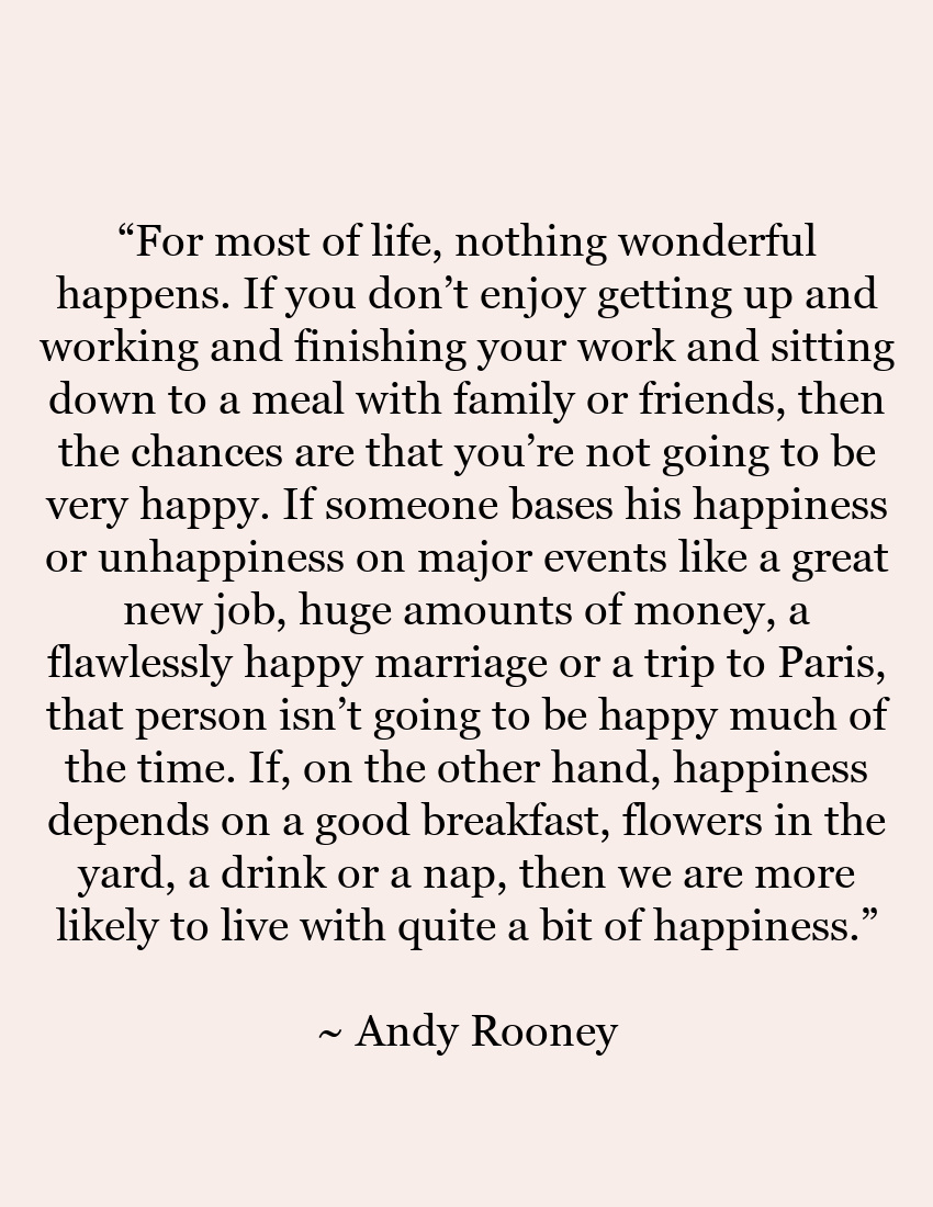 Andy-Rooney-Quote From the Front Porch From the Front Porch