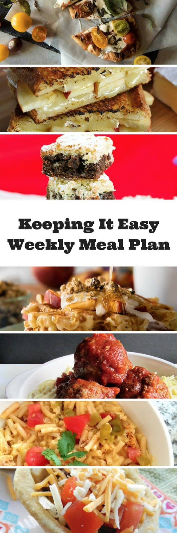 Easy Weekly Meal Plan #34 from My Fearless Kitchen. This week's meal plan includes Peach Cobbler Waffles, Grilled Margherita Flatbread, Apple & Brie Grilled Cheese, Easy Messy Meatballs, Southwestern Mac & Cheese, Mini Taco Pies, and Chocolate Coconut Brownies.