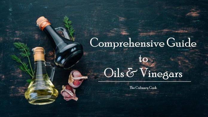 oils and vinegar comprehensive guide