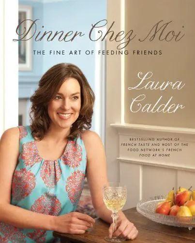 Laura Calder's Dinner Chez Moi