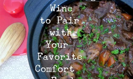 The Right Wine to Pair with Your Favorite Comfort Foods