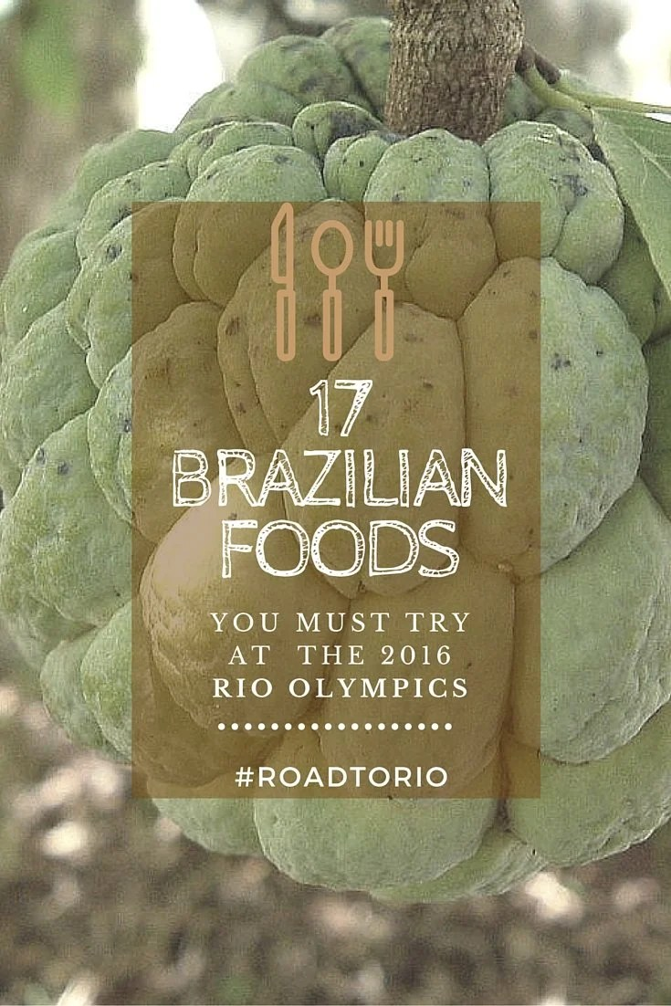 The definitive list of Brazilian food to try at the Rio Olympics! #RoadToRio