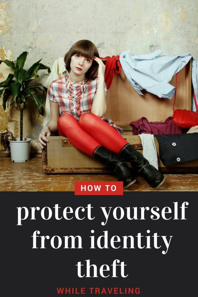 5 Smart Ways to Protect Your Identity While Traveling