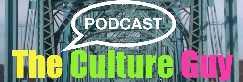 The Culture Guy Podcast