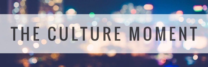 The Culture Moment 30