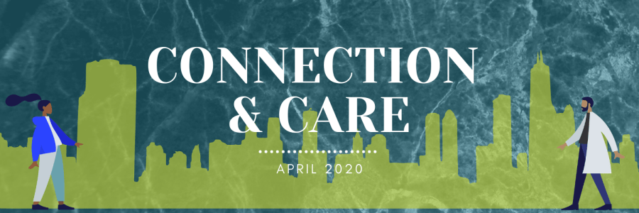 A cityscape with two people standing on the corners and the city in green. In the middle in bold letters it says: Connection and Care. April 2020