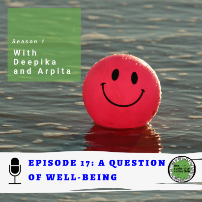 Episode cover for Episode 17 with a smiling ball in the water and the episode 17 title: a question of well being. It also has a green box with the words: Season 1 with Deepika and Arpita.