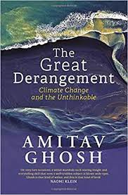 The cover of the book The Great Derangement: Climate change and the unthinkable by Amitav Ghosh. The cover has waves as a background on top of which is the text mentioned before.
