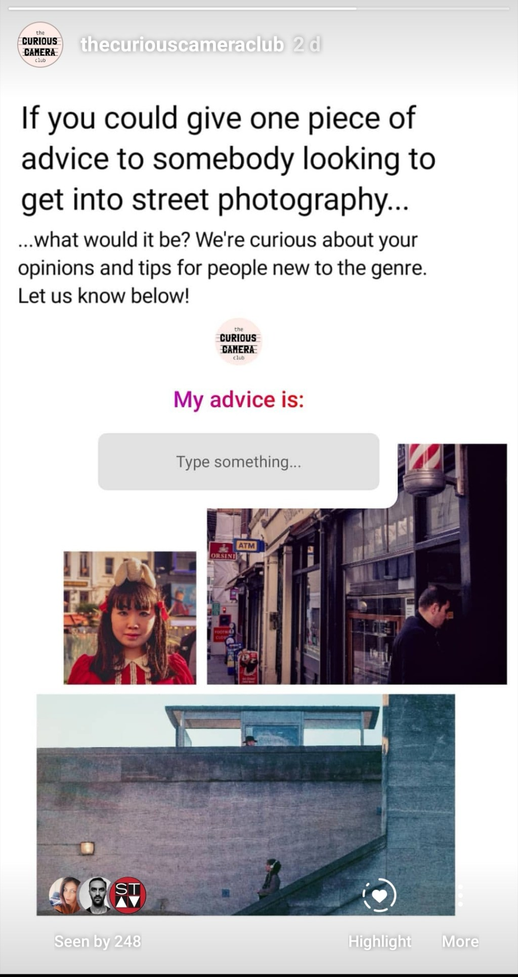 Question posted on Instagram story of The Curious Camera Club, asking followers for advice for people new to street photography
