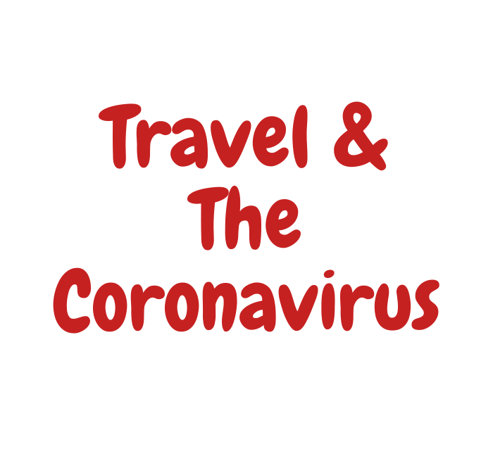 Travel in the Face of the Coronavirus
