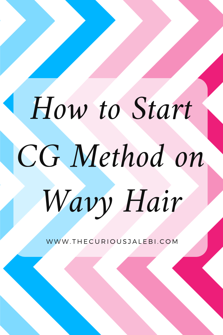 How to Start Cg Method on Wavy Hair