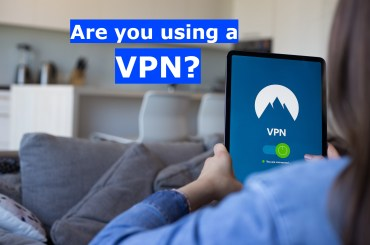 Explain about How to get the most out of your VPN