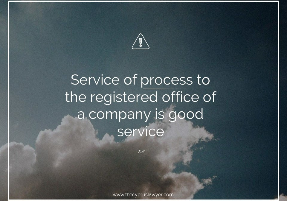 Tip 1.8 – Companies Law -Service of documents to Cyprus Companies
