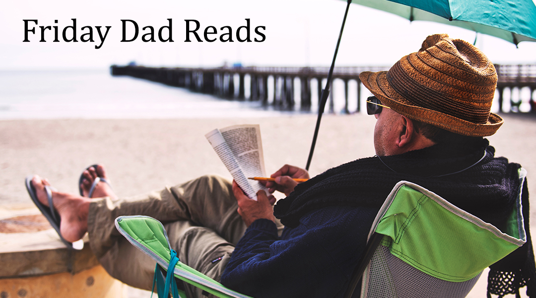 Friday Dad Reads