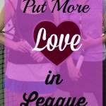 Put More Love in League Tennis