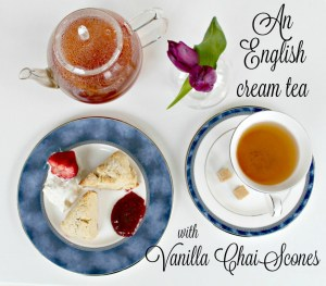 An English Cream Tea with Vanilla Chai Scones
