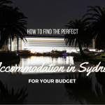 How to Find the Perfect Accommodation in Sydney for Your Budget