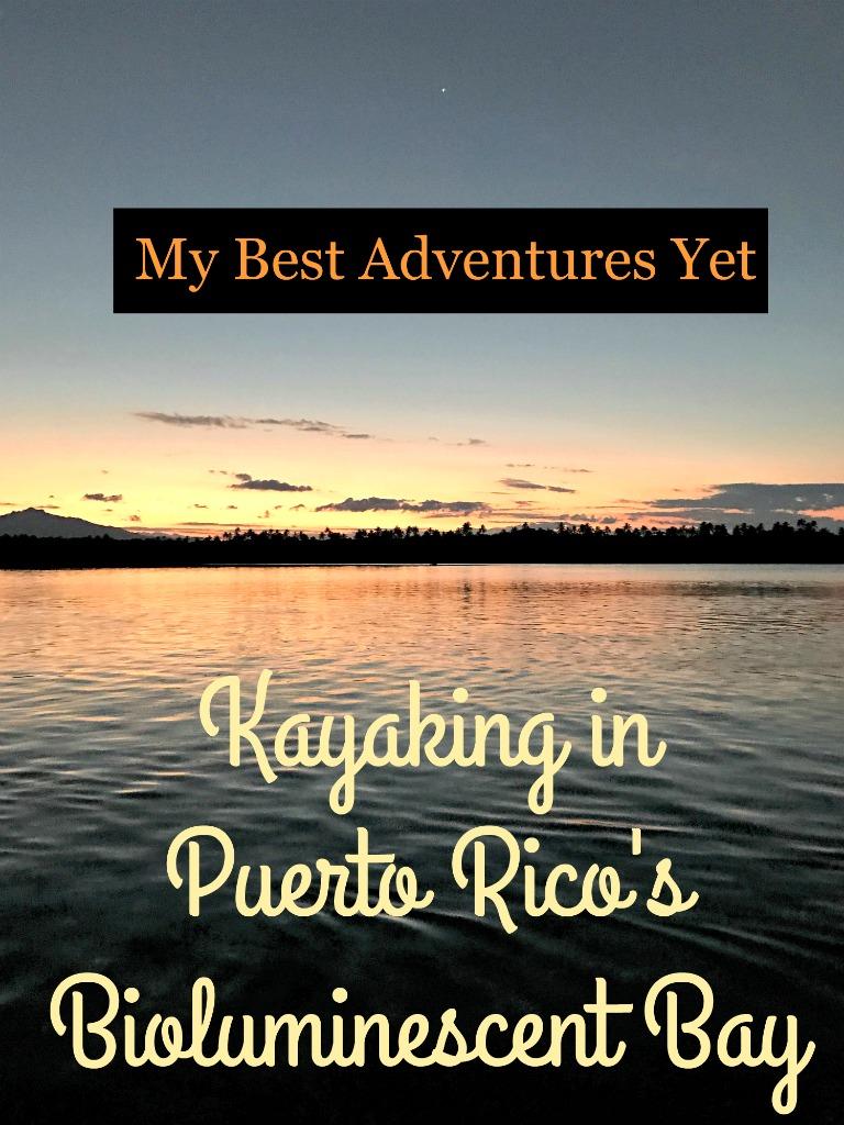 Why kayaking in Puerto Rico's Bio Bay is one of my best adventures yet! www.thedailyadventuresofme.com